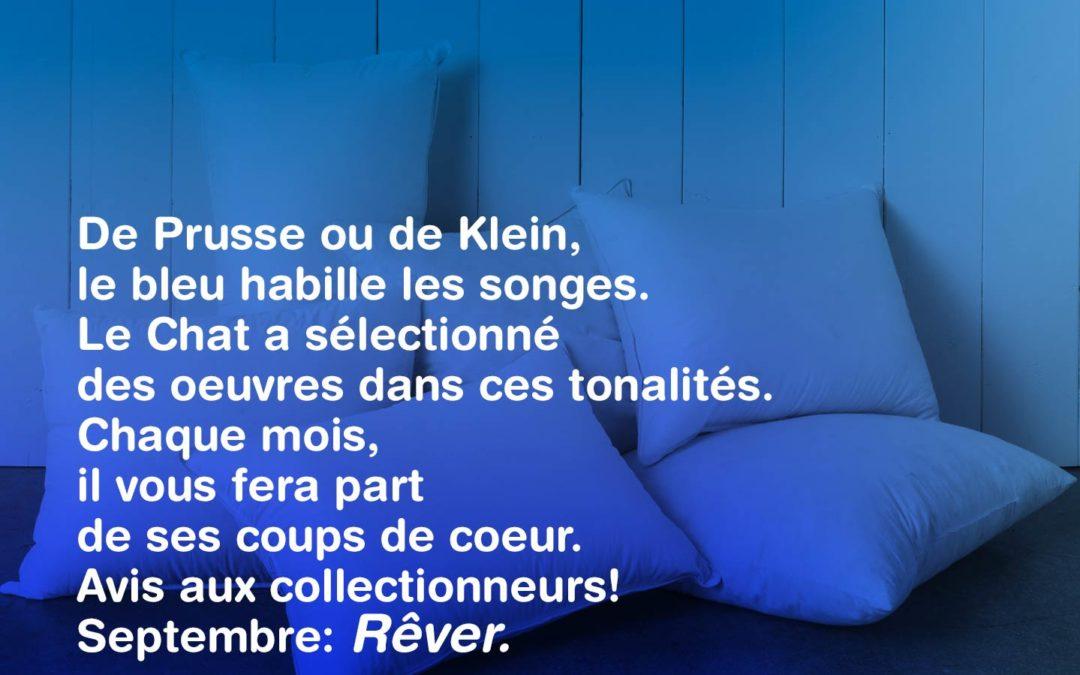 L'objet du désir: Bleu, couleur des songes