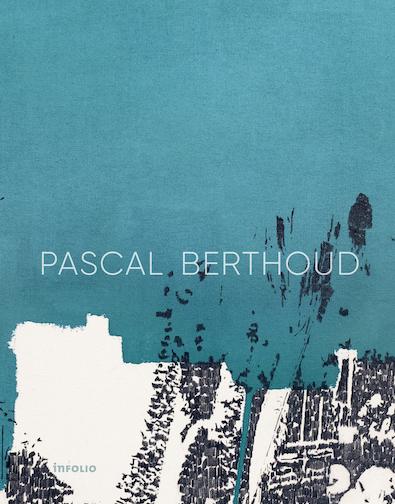 Pascal Berthoud, booklaunch & accrochage