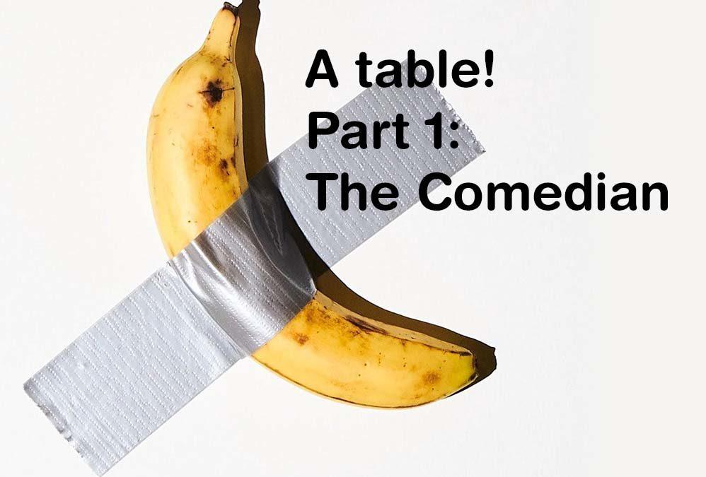 A table! (Part 1) L'unico frutto dell'amor